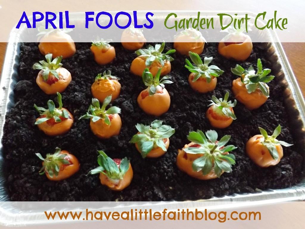 April Fool's Garden Dirt Cake