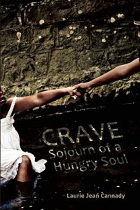 Crave: Sojourn of a Hungry Soul (Etruscan Press, 2015). Memoir.