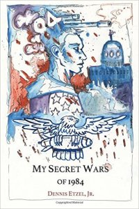 My Secret Wars of 1984 (BlazeVox, 2015)
