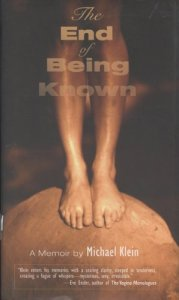 The End of Being Known: A Memoir (U of Wisconsin Press, 2009). Memoir / Essays.