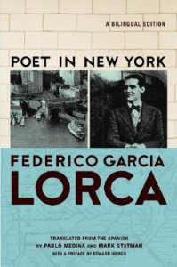 Poet in New York by Federico Garcia Lorca (Grove Press, 2007). Translated by Mark Statman.