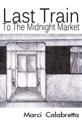 Cancio-Calabretta_Last_Train_to_the_Midnight_Market_sm