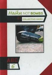 Haiku Not Bombs (Booklyn, 2008). Anthology. Haiku. Poetry.