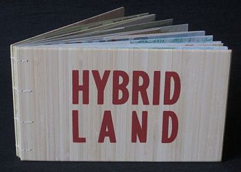 Hybrid Land (Filter Press, 2011). Art Book. Poetry.