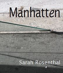 Manhatten (Spuyten Duyvil Press, 2009). Cross-genre (fiction, poetry, reviews).