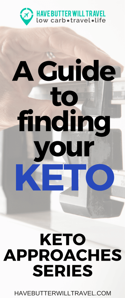 Need help getting started on a keto lifestyle? Our Keto Approaches 4 part series will help. Keto Approaches part one overview will help you get started