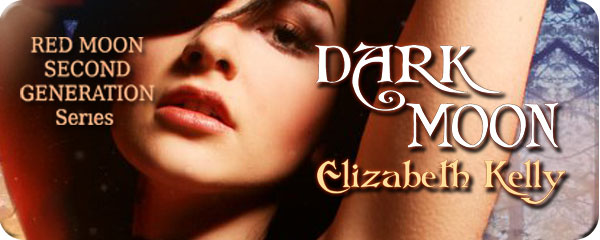 Dark Moon - Elizabeth Kelly Cover Reveal