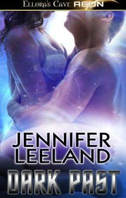 Dark Past by Jennifer Leeland