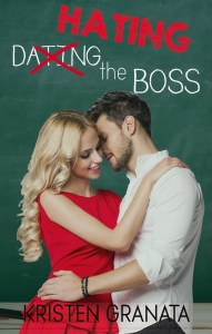 Hating the Boss by Kristen Granata