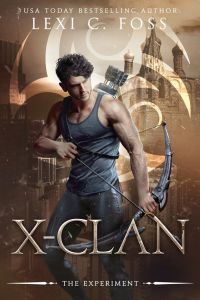 X-Clan The Experiment Lexi C. Foss