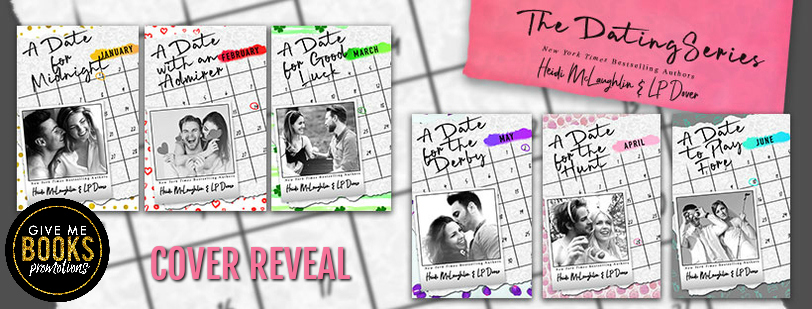The Dating Series by Heidi McLaughlin & L.P. Dover