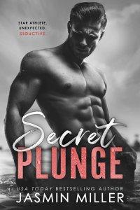 Secret Plunge by Jasmin Miller