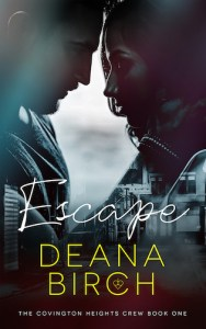 Escape by Deana Birch