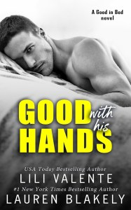 Good With His Hands by Lili Valente & Lauren Blakely