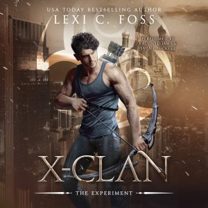 X-Clan Experiment by Lexi C. Foss
