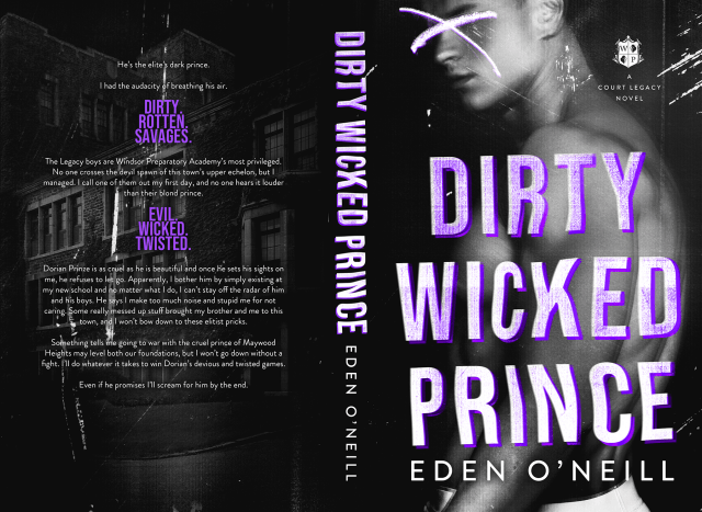 Dirty Wicked Prince by Eden O'Neill