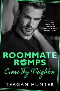 Crave Thy Neighbor by Teagan Hunter