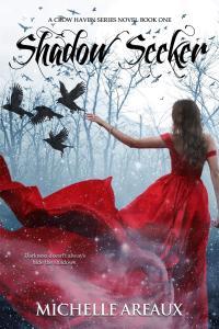 Shadow Seeker by Michelle Areaux