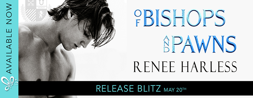 Of Bishops and Pawns by Renee Harless
