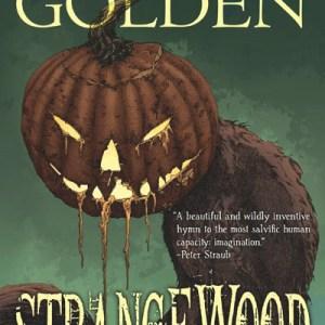 Haverhill House Publishing — Strangewood by Christopher Golden