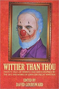 Haverhill House Publishing — Wittier Than Thou, edited by David Goudsward