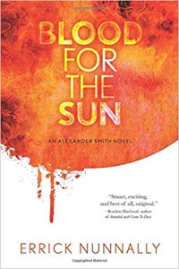 Haverhill House Publishing — Blood for the Sun by Errick Nunnally