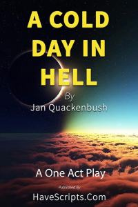 A Cold Day in Hell - One Act Play - Book Cover