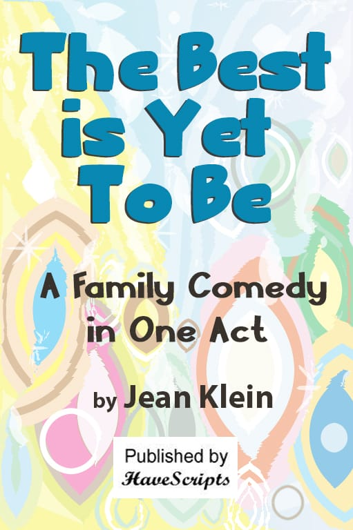 Cover - The Best is Yet to Be - Family Comedy in One Act