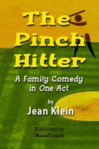 The Pinch Hitter Play Script Family Comedy Cover Image