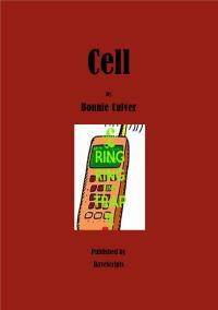 Cell by Bonnie Culver