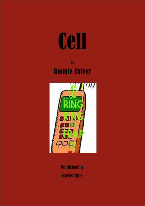 Cell by Bonnie Culver