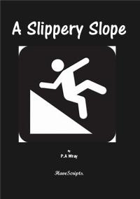 play script front cover - A Slippery Slope