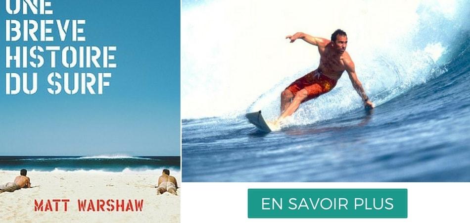 une breve histoire de surf matt warshaw