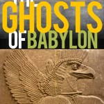 The Ghosts of Babylon: An Interview with Army Ranger Jonathan Baxter