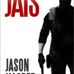 """Jais:""  A Special Operator's Tale of Modern Combat"