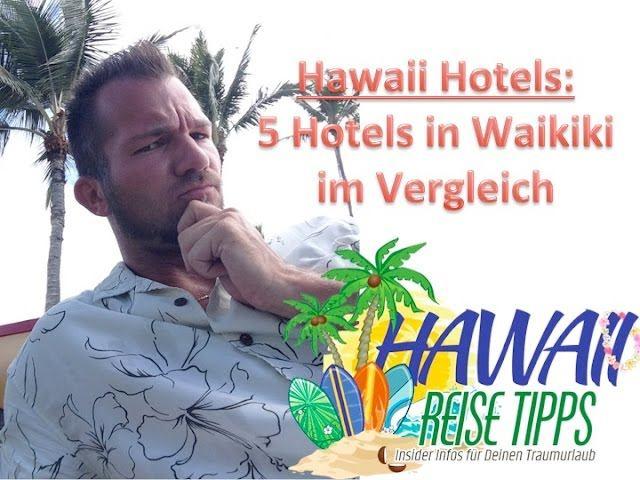 Hotels in Hawaii – Welches Hotel ist das richtige fuer mich?