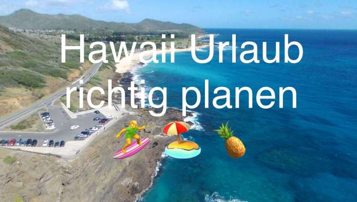 Hawaii Urlaub planen – Hawaii Fragen & Antworten