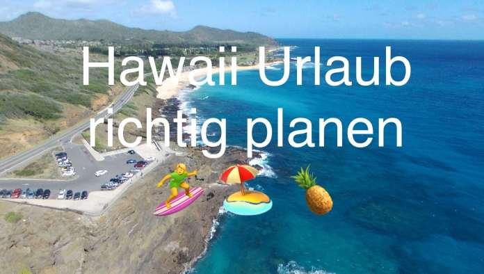 Hawaii Urlaub richtig planen