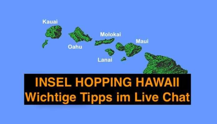 Insel Hopping Hawaii – Was Du wissen musst!