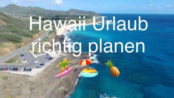 Hawaii Urlaub planen – Hawaii Fragen beantwortet