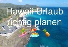 Hawaii Urlaub im Juli