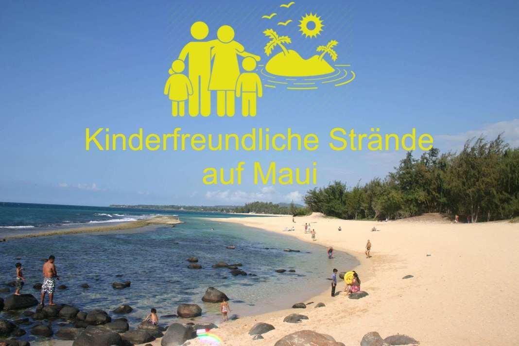 Kinderfreundliche Strände auf Maui // source: http://mauiguidebook.com/beaches/baby-beach/