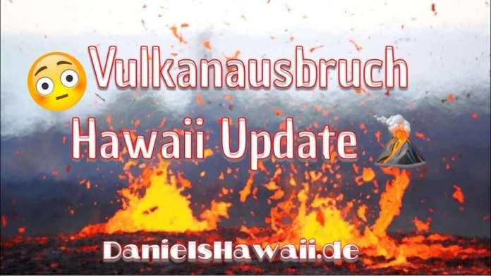 Vulkanausbruch auf Hawaii – Muss ich meinen Hawaii Urlaub verschieben?