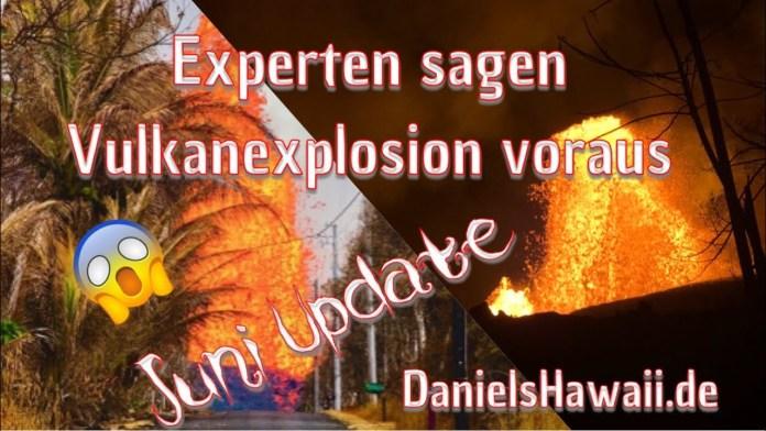 Experten Vorhersage: Vulkanexplosion auf Hawaii! Hawaii Urlaub absagen?