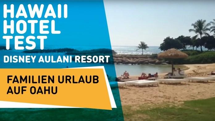 Die besten Familienhotels in Hawaii