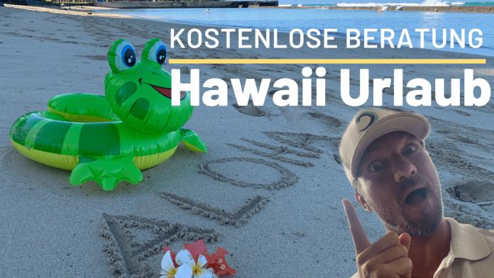 Kostenlose Beratung Hawaii Urlaub