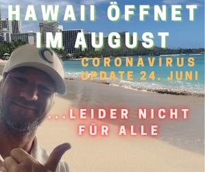 Hawaii Urlaub 2020 - Hawaii öffnet im August