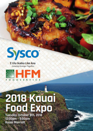 Sysco Hfm Foodservice 2018 Kauai Food Expo Hawaii Restaurant