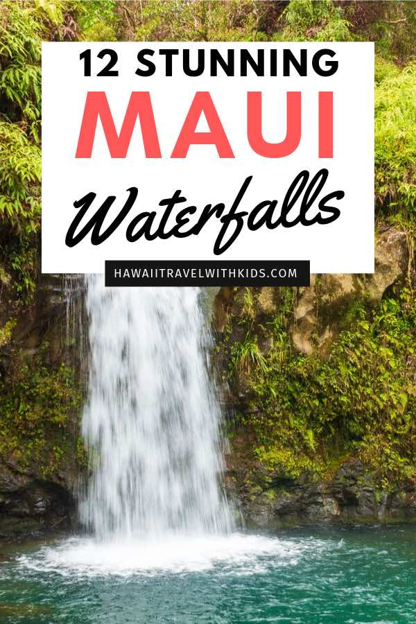 Best Waterfalls in Maui You Should Visit featured by top Hawaii travel blog, Hawaii Travel with Kids: Want to check out some of the best waterfalls in Hawaii? Check out 12 of the best Maui waterfalls that you absolutely have to see to believe!