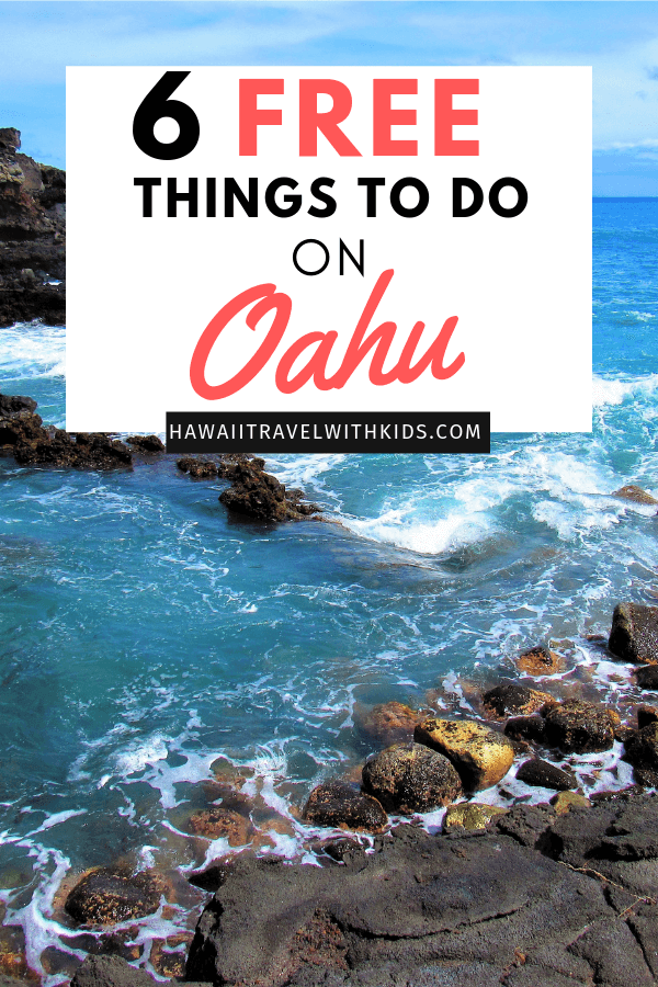 Top 6 Free Things to Do on Oahu featured by top Hawaii blog, Hawaii Travel with Kids | Check out these top 6 free things to do on Oahu for families with kids #oahu #hawaii